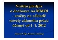 Vnitřní předpis o docházce na MMOl - změny na základě novely ...