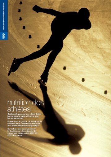 Nutrition des athlètes - International Olympic Committee