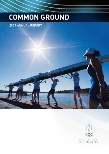 2009 Report - Common Ground - International Olympic Committee