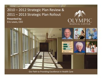 Strategic Plan Strategic Plan - Olympic Medical Center