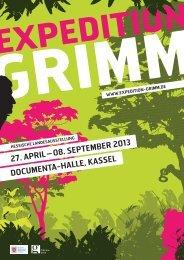 08. September 2013 DOCUmeNtA-HAlle, KASSel - Expedition Grimm