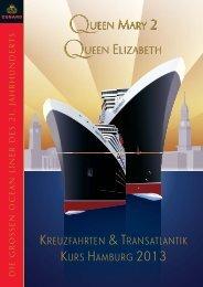 Reisen ab/bis Hamburg 2013 - Cunard