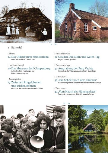 1 Editorial 14 Das Oldenburger Münsterland 20 Das Museumsdorf ...
