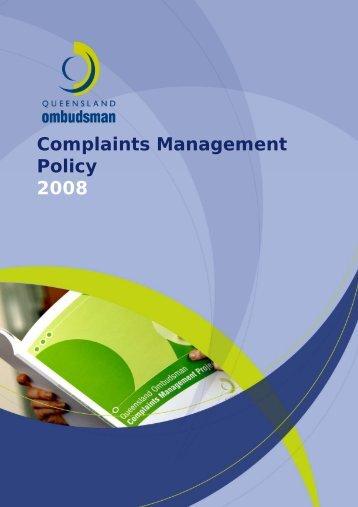 Complaints Management Policy 2008 - Queensland Ombudsman