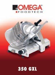 350 GXL.indd - Omega Taglio Foodtech
