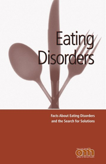 Facts About Eating Disorders and the Search for Solutions
