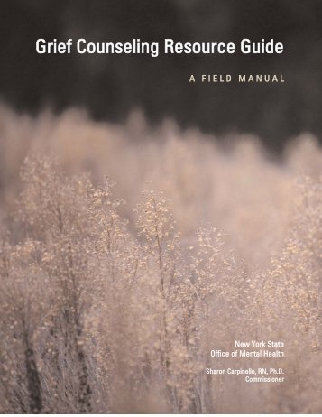 Grief Counseling Resource Guide - New York State Office of Mental ...