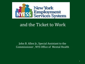 and the Ticket to Work - Office of Mental Health - New York State