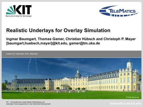Realistic Underlays for Overlay Simulation - International Workshop ...
