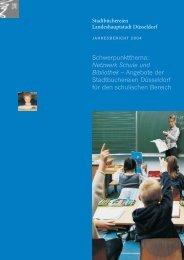 Schwerpunktthema: Netzwerk Schule und Bibliothek – Angebote der ...