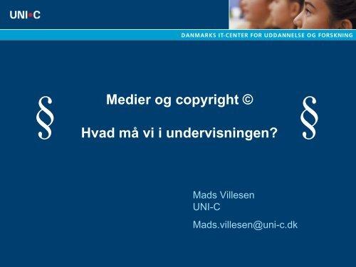 Medier og copyright © - Hvad må vi i undervisningen - Emu