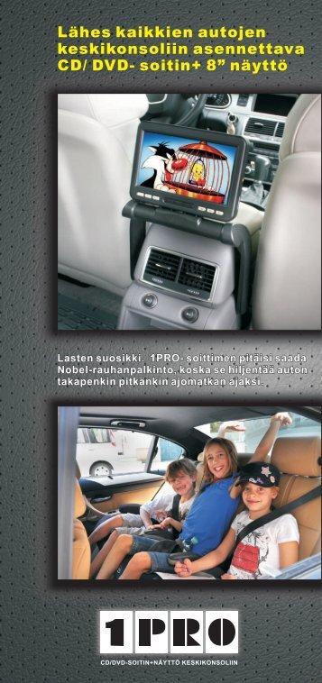 1PRO CD-DVD soitin+näyttö keskikonsoliin soittimen esite - One-Pro