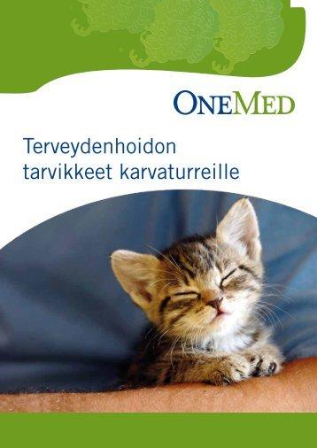 Terveydenhoidon tarvikkeet karvaturreille - OneMed