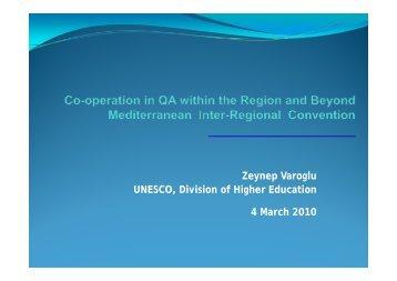 Z V l Zeynep Varoglu UNESCO, Division of Higher Education 4 ...