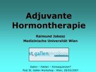 R. Jakesz: Adjuvante Hormontherapie - Klinische Abteilung für ...