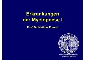 Erkrankungen der Myelopoese I - Hämatologie und Onkologie ...