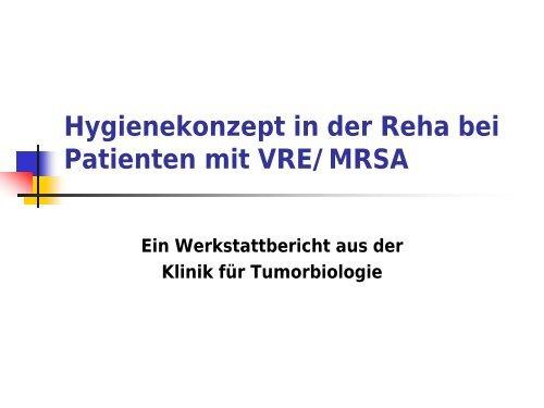 Hygienekonzept in der Reha bei Patienten mit VRE/MRSA