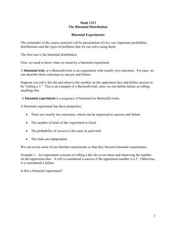 1 Math 1313 The Binomial Distribution Binomial Experiments The .