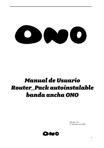 Manual de Usuario Router_Pack autoinstalable banda ancha ONO