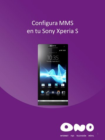 Configura MMS en tu Sony Xperia S - Ono