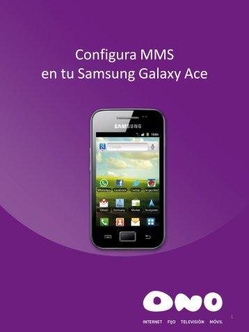 Configura MMS en tu Samsung Galaxy Ace - Ono