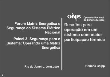 Fórum Matriz Energética e Desafios para Segurança do ... - ONS