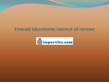 Emerald laboratories coconut oil reviews