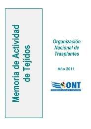 Memoria tejidos 2011 - Organización Nacional de Trasplantes