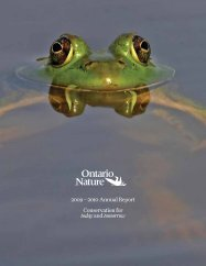 2009 – 2010 Annual Report Conservation for ... - Ontario Nature