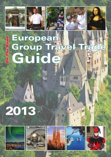 2013 group travel guide - On The Road Magazine Website. An ...
