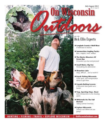 2012July-Aug #6-6.indd - On Wisconsin Outdoors