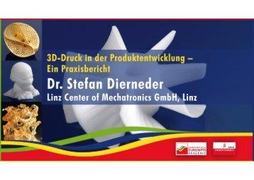 Dr. Stefan Dierneder: 3D-Druck in der Produktentwicklung