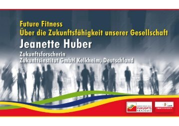 Jeanette Huber: Future Fitness - Zukunftsakademie
