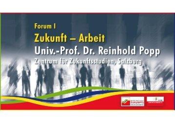 Zukunft - Arbeit, Univ.-Prof. Dr. Reinhold Popp - Zukunftsakademie