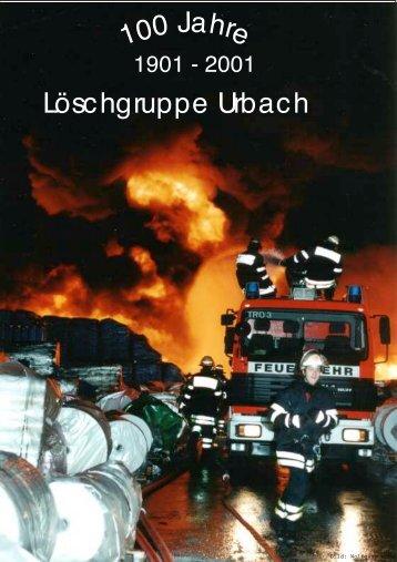 Festschrift zum 100-jährigen Jubiläum - Löschgruppe Urbach