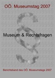 Museum und Rechtsfragen - Oberösterreichischer Museumsverbund