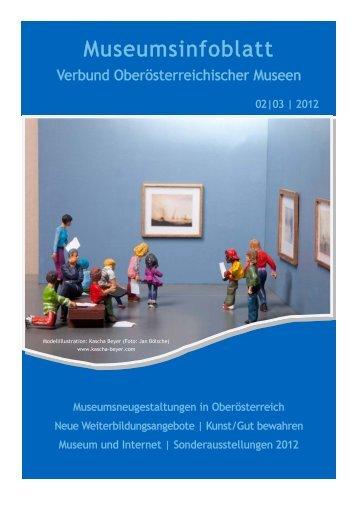 Museumsinfoblatt Nr. 2/3/2012 - Oberösterreichischer ...