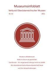 Museumsinfoblatt 01/2011 - Oberösterreichischer Museumsverbund