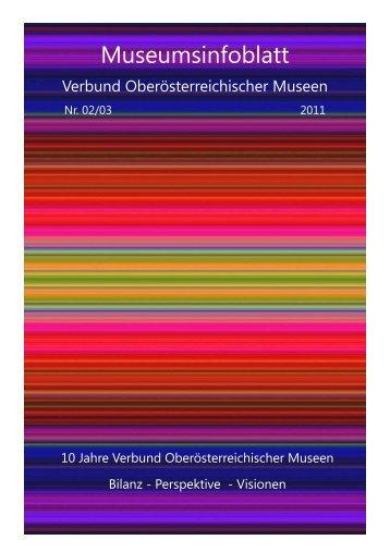 Museumsinfoblatt Nr. 02_03/2011 - Oberösterreichischer ...