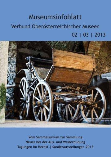 Museumsinfoblatt Nr. 02/03/2013.pdf - Oberösterreichischer ...