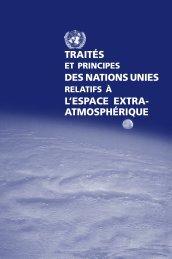traités des nations unies l'espace extra- atmosphérique