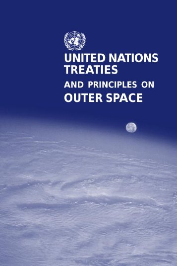United Nations Treaties And Principles On Outer Space - ASAL
