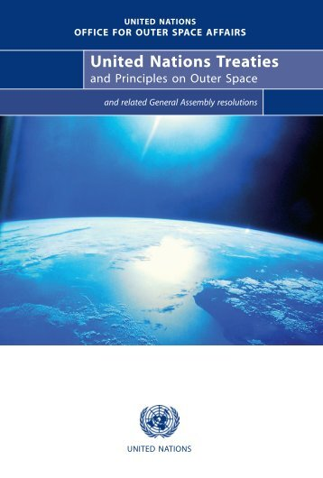 United Nations Treaties and Principles on Outer Space