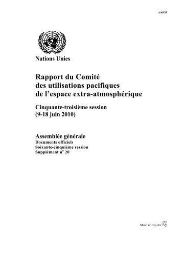 Rapport du Comité des utilisations pacifiques de l'espace extra ...