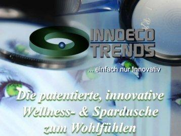 Die patentierte, innovative Wellness-