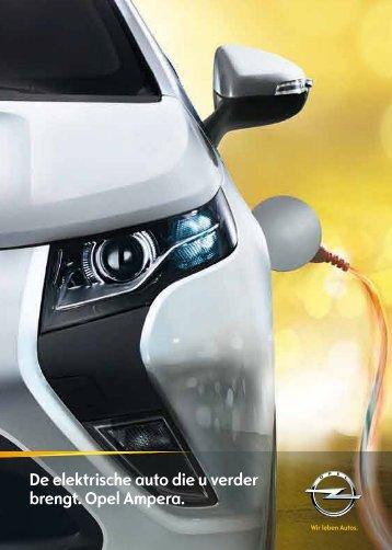 De elektrische auto die u verder brengt. Opel Ampera.