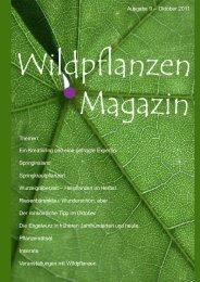 Ausgabe 1 - Februar 2011 Ausgabe 9 - Essbare Wildpflanzen