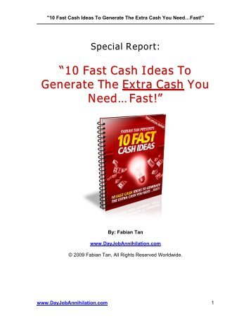 """""""10 Fast Cash Ideas To Generate The Extra Cash You Need…Fast!"""""""