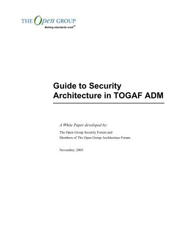 Guide to Security Architecture in TOGAF ADM - The Open Group