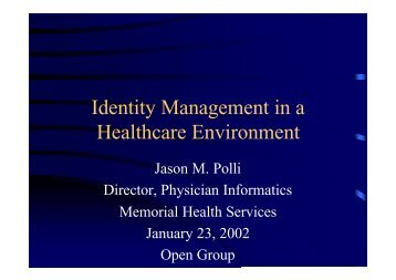 Identity Management in a Healthcare Environment - The Open Group